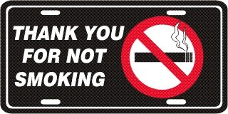 Thank You For Not Smoking License Plates